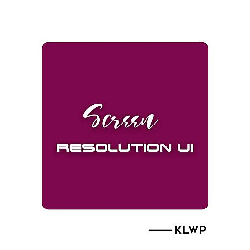 Screen Resolution UI Klwp APK Cracked Download