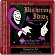 Logo of Weyerbacher Blithering Idiot
