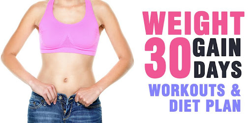 Gain Weight for Women and Men - Diet & Exercises - Apps on Google Play