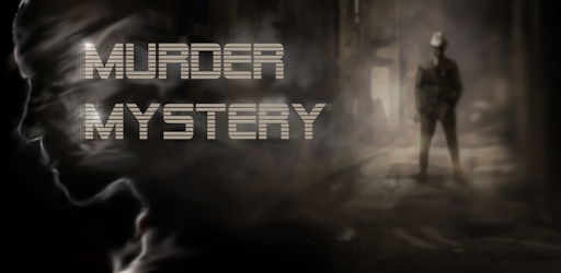 Murder Mystery - Detective Investigation Story - Apps on