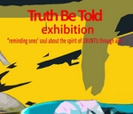 Exhibition Opening: Truth be told : ArtEC