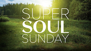 Super Soul Sunday thumbnail
