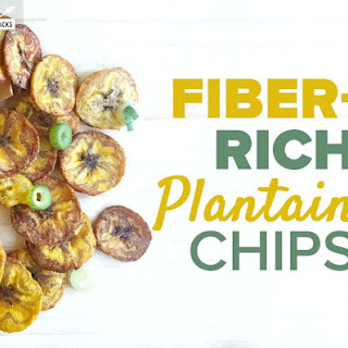 Fiber-Rich Plantain Chips.