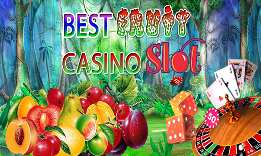 Best Casino Fruit Slots