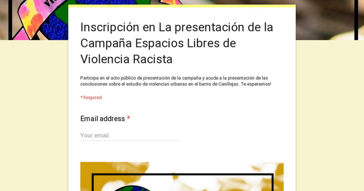 Inscripción en La presentación de la Campaña Espacios Libres de Violencia Racista