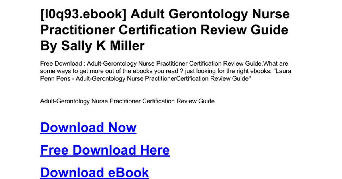 adult-gerontology-nurse-practitioner-certification-review-guide.doc ...