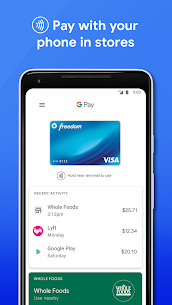 Google Pay: Pay with your phone and send cash 1