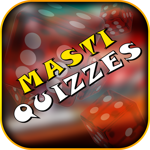 Masti Quizzes