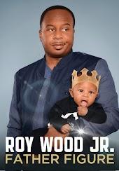 Roy Wood Jr.: Father Figure