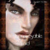 The Immarcescible Word