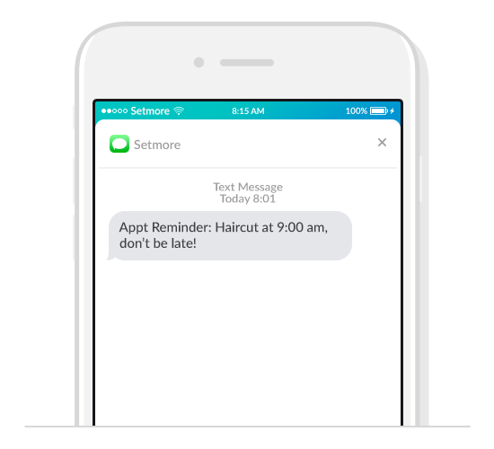 With Setmore Premium, you can also send out automated text reminders to customers.