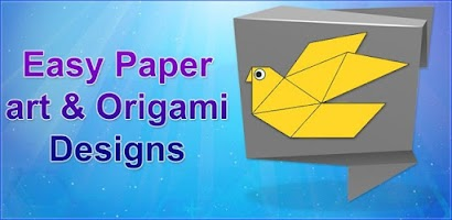 Easy Paper Art Origami Designs Step By Step Craft Free Android App