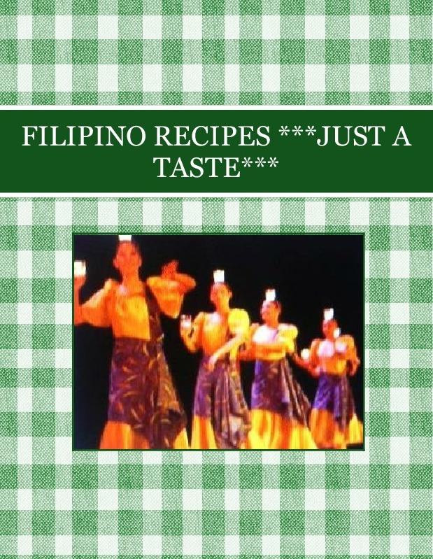 FILIPINO  RECIPES  ***JUST A TASTE***