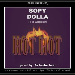 Hot Hot by dollarbwoi Upload Your Music Free