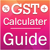 GST Calculator : GST Rate Finder : GST Guide
