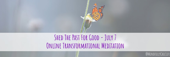 Shed The Past For Good | Online Meditation 7 July