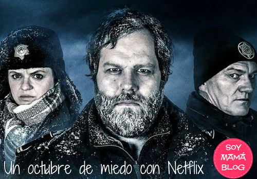 Un octubre de miedo con Netflix: Trapped