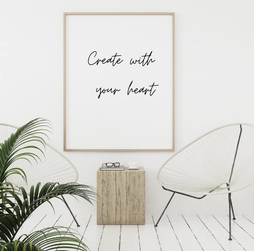 Create with your heart