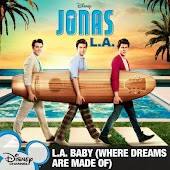 L.A. Baby (Where Dreams Are Made Of)