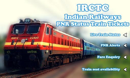 Irctc Indian Railways Pnr Status Train Tickets Apk