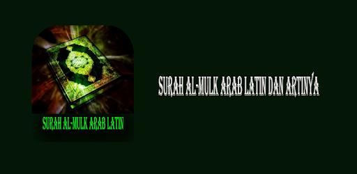 Surat Al Mulk Arab Latin Dan Artinya Google Playdə Tətbiqlər