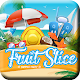 Fruits Slice - Summer Party Download on Windows