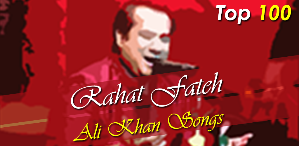 Download Rahat Fateh Ali Khan Songs By Assidost Apk Latest Version