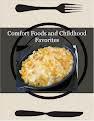 Comfort Foods and Childhood Favorites