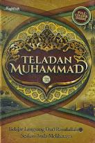 Teladan Muhammad SAW, Belajar Langsung Dari Rasulullah Seakan Anda Melihatnya (Full Color) | RBI