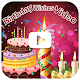 Birthday Video Maker and Song Wishes (app)