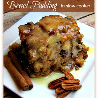 To Die For Bread Pudding Slow Cooker.
