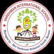 Vardhman Roots - Vardhman International School