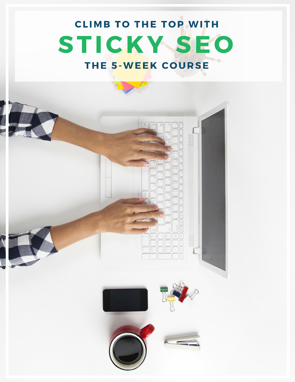 The Sticky SEO Course