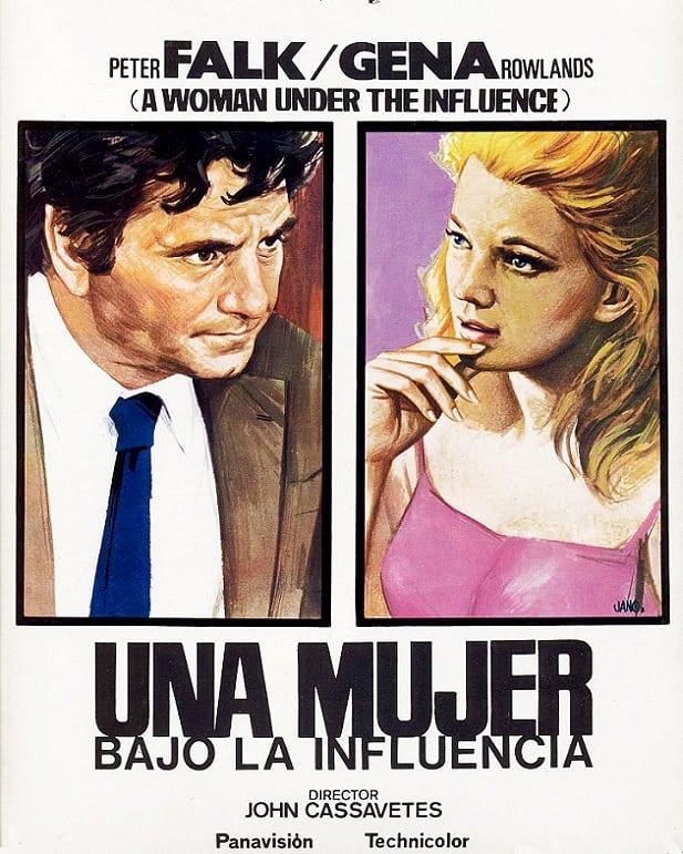 Una mujer bajo la influencia (1974, John Cassavetes)