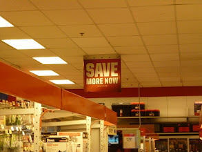 Photo: Save More Now...says it all!