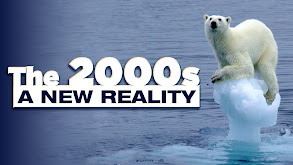 The 2000s: A New Reality thumbnail
