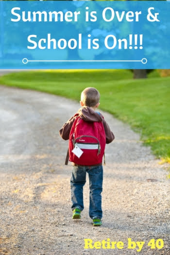 Summer is Over & School is On!