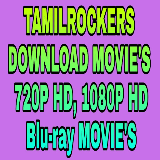 TamilRocker-HD Tamil New Movies For Tamilrockers app (apk