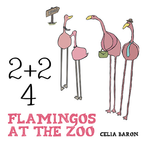 2 + 2: 4 Flamingos at the Zoo cover