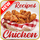Download Chicken recipes For PC Windows and Mac