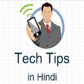 Tech Tips in Hindi
