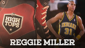 High Tops: Reggie Miller's Best Plays thumbnail