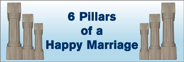 6 Pillars of a Happy Marriage
