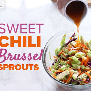 Sweet Chili Brussel Sprouts.