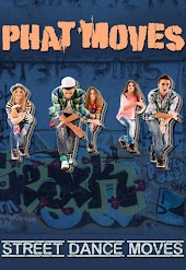 Phat Moves: Street Dance Moves