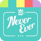KingOfBooze: Never Have I Ever