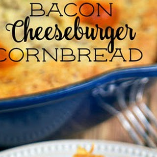 Bacon Cheeseburger Cornbread.