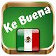 Ke Buena 940 AM Online Radios de Mexico En Vivo Download for PC Windows 10/8/7