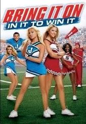 Bring It On:  In It To Win It