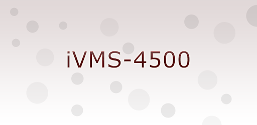 iVMS-4500 - Apps on Google Play